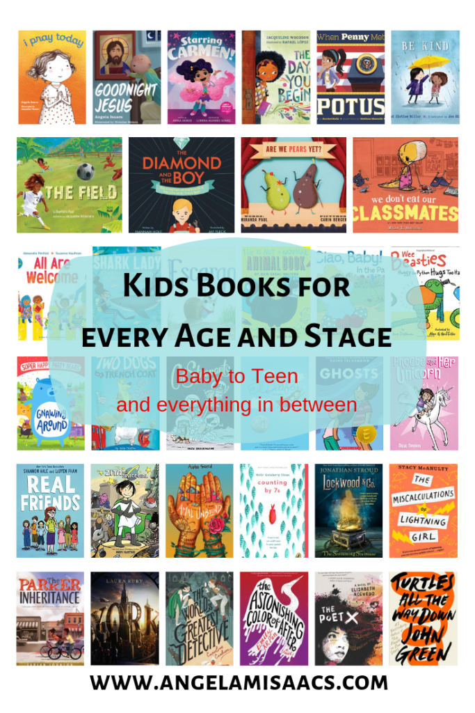 2018 List of Books to give to kids: Kids books for every age and stage: Baby to Teen and everything in between