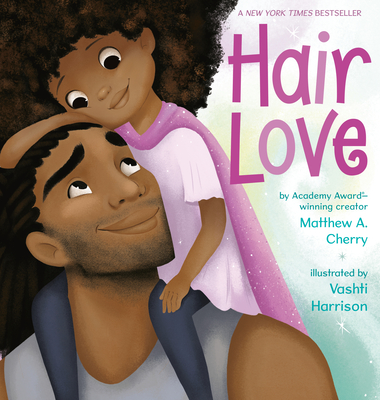 Book Cover: Hair Love by Matthew A. Cherry