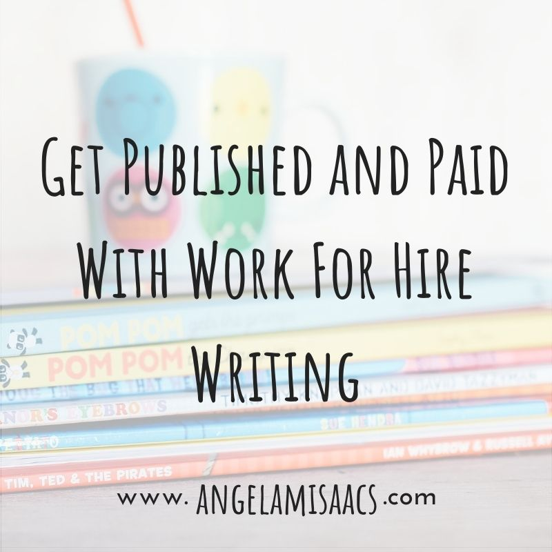 Get Published and Paid with Work For Hire Writing